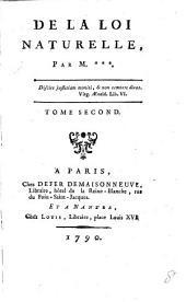 De la Loi Naturelle, par M*** [i.e. Jean Jacques de Barrett].