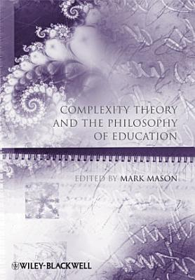 Complexity Theory and the Philosophy of Education PDF