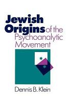 Jewish Origins of the Psychoanalytic Movement PDF