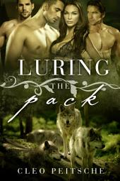 Luring the Pack (Menage PNR shifter paranormal romance novel)