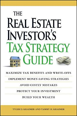 The Real Estate Investor s Tax Strategy Guide
