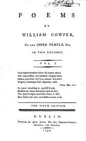 Poems: By William Cowper, ... In Two Volumes. ...