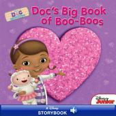 Doc McStuffins: Doc's Big Book of Boo-Boos: A Disney Read-Along