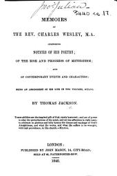 Memoirs of the Rev. Charles Wesley ... Being an abridgement of his Life in two volumes, octavo