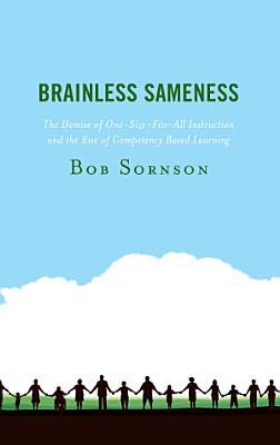 Brainless Sameness