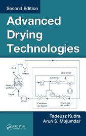 Advanced Drying Technologies, Second Edition: Edition 2
