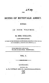 The ruins of Ruthvale abbey: Volume 1