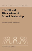 The Ethical Dimensions of School Leadership PDF