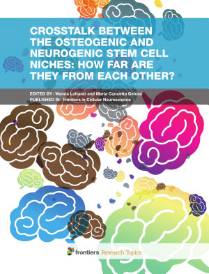 Crosstalk between the osteogenic and neurogenic stem cell niches: how far are they from each other?