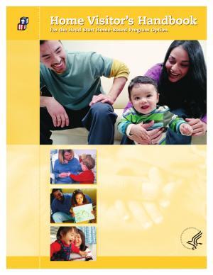 Home visitor s handbook for the Head Start home based program option