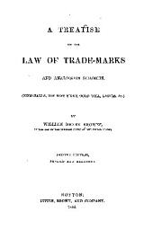 A Treatise on the Law of Trade-marks and Analogous Subjects, (firm-names, Business-signs, Good-will, Labels, &c.)