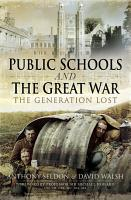 Public Schools and The Great War PDF