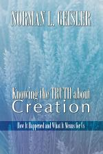 Knowing the Truth About Creation