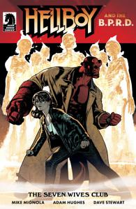Hellboy and the B P R D   The Seven Wives Club one shot PDF