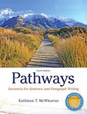 Pathways: Scenarios for Sentence and Paragraph Writing, Edition 4