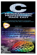 C Programming Professional Made Easy and CSS Programming Professional Made Easy