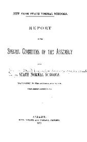 New York State Normal Schools: Report of the Special Committee of the Assembly ... Transmitted to the Assembly, May 19, 1879 (being Assembly Document No. 152)