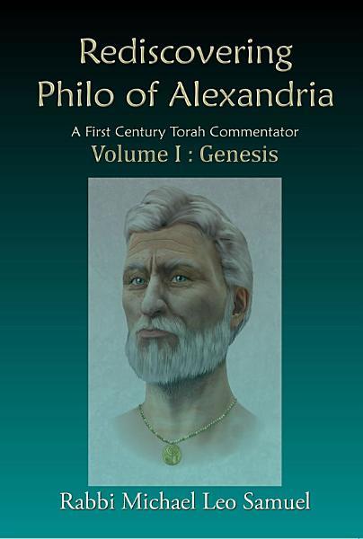 Rediscovering Philo of Alexandria: