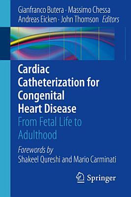 Cardiac Catheterization for Congenital Heart Disease PDF