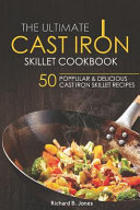 The Ultimate Cast Iron Skillet Cookbook Book PDF