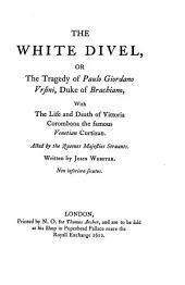 Dramatic Works: The white devil. The duchess of Malfi