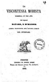 La viscontessa modista commedia in tre atti dei signori Bayard e Dumanoir
