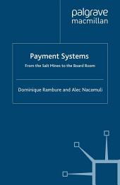 Payment Systems: From the Salt Mines to the Board Room