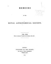 Memoirs of the Royal Astronomical Society: Volume 30