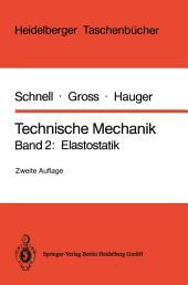 Technische Mechanik: Band 2: Elastostatik, Ausgabe 2