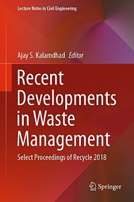 Recent Developments in Waste Management