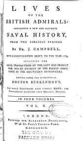 Lives of the British Admirals: Containing a New and Accurate Naval History, from the Earliest Periods, Volume 2