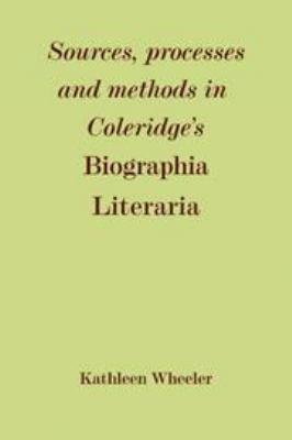 Download Sources  Processes and Methods in Coleridge s  Biographia Literaria  Book