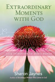 Extraordinary Moments with God PDF