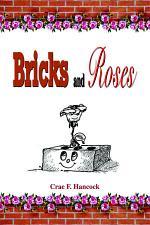 Bricks and Roses