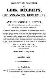 Collection complete des lois, decrets, ordonnances, reglemens et avis du Conseil d'Etat ...