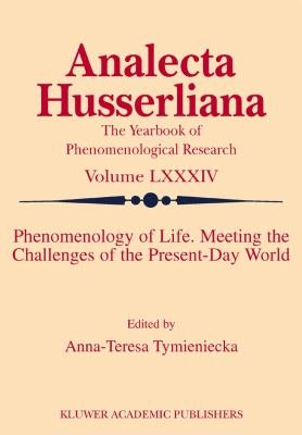 Phenomenology of Life  Meeting the Challenges of the Present Day World PDF