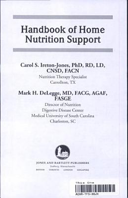 Handbook of Home Nutrition Support