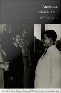 America   s Miracle Man in Vietnam Book