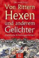 Von Rittern  Hexen und anderem Gelichter PDF