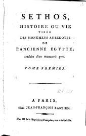 Séthos, histoire ou vie tirée des monumens anecdotes de l'ancienne Egypte: Volume1