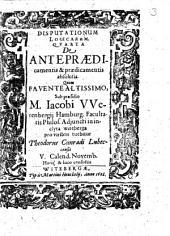 Disputationum Logicarum. Quarta De Antepraedicamentis & praedicamentis absolutis