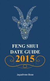 Feng shui date guide 2015