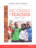 Becoming A Teacher Enhanced Pearson Etext With Loose Leaf Version Access Card Package Book PDF
