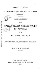 United States Courts of Appeals Reports: Cases Adjudged in the United States Circuit Court of Appeals, Volume 11