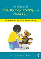 Handbook of Medical Play Therapy and Child Life PDF