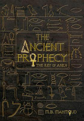 The Ancient Prophecy PDF