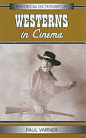 Historical Dictionary of Westerns in Cinema PDF