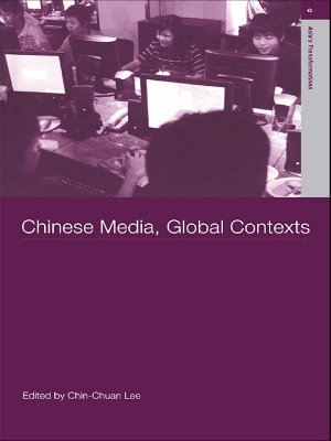 Chinese Media  Global Contexts PDF