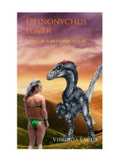 Deinonychus´lover: Loved by a Deinonychus II