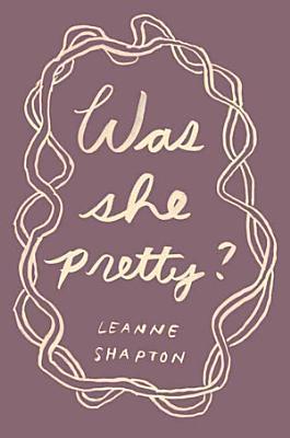 Was She Pretty